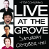 Live At The Grove - Dunstable