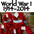 World War I 1914-2014 WE WILL REMEMBER THEM