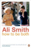 Book Lovers Unite: Art in Literature with Ali Smith