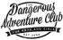 Dangerous Adventure Club