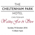 "Cheltenham Park Hotel Wedding Fair and ""The Show"""