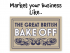No soggy bottoms allowed. Market your business like The Great British Bake Off @Clarejefferis