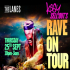 Kissy Sell Out's Rave On Tour
