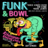 Funk and Bowl