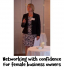 Networking with confidence for female business owners with Maria Furtek @MFHypnotherapy