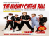 The Mighty Cheeseball, Free Entry, Weekly Thursdays