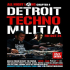 Detroit Techno Militia - All Night Long Chapter 4