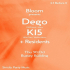 Bloom Presents DEGO, K15 & Residents