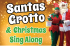 Santa's Grotto & Christmas Sing Along