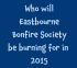 Who will Eastbourne Bonfire Society be burning for in 2015