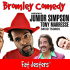 Bromley Comedy - Junior Simpson