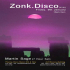 Zonk Disco XVIII with Martin Sage 7hr Set