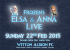 Frozen's Elsa and Anna Live