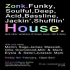 Zonk house house Music Special