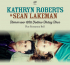 Kathryn Roberts and Sean Lakeman - Tomorrow Will Follow Today Tour on March 27
