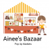 Ainee's Bazaar BABY AND CHILDREN'S MARKET