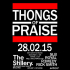 Thongs of Praise - The Launch Party
