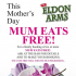 Mums eat free at the Eldon Arms