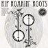 Rip Roarin Roots Ft. The Hallelujah Trails / Hattie Whitehead / Davey James