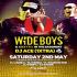 No Tomorrow: Presents Wideboys and XXXtra with DJ Ace