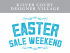 Kilver Court - Easter Sale Weekend!