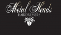Metal Heads Hairdressers