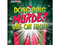 Dong Ding Murder Me On High at the Lichfield Garrick