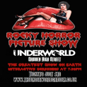 The Rocky Horror Picture Show at The Underworld Camden