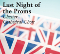 Chester Cathedral Choir Last Night Of The Proms