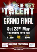 Isle of Man's Got Talent Grand Final Sat 23rd May!