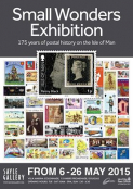 "Isle of Man Post Office ""Small Wonders"" Postal Exhibition At The Sayle Gallery 6th – 26th May"