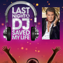 Last Night A DJ Saved My Life Starring David HasselHoff