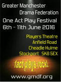 Greater Manchester Drama Festival 2016