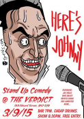 HERE'S JOHNNY. Stand Up Comedy @ The Verdict