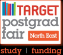 TARGETpostgrad Study and Funding Fair - North East