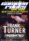 Camden Rocks Club New Years Eve Party feat. Frank Turner DJ at Underworld