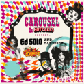 Carousel: The Twisted Fairground ft ED SOLO + DEEKLINE