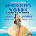 Aphrodite's Wedding Presented by TAT (The Actors Theatre)