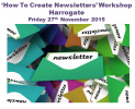 'How To Create Newsletters' Workshop - Harrogate