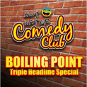 Saturday 4th June 2016 - Hot Water Comedy Club 'Triple Headline Show'
