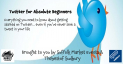 Twitter for Absolute Beginners