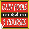 Only Fools and Three Courses