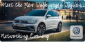 Meet the New Volkswagen Tiguan Networking Evening