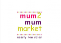 Mum2mum Market nearly new sale, Quedgeley