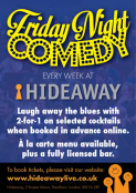 Friday Comedy Club at Hideaway!