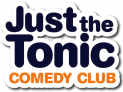 Just The Tonic Saturday Night Comedy - Watford