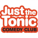 Just The Tonic's Friday Night Comedy