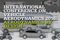 International Conference on Vehicle Aerodynamics 2016