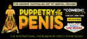 Bang Bang Productions presents Puppetry Of The Penis-The Las Vegas Show