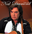 NEIL DIAMOND TRIBUTE SOUTHAMPTON